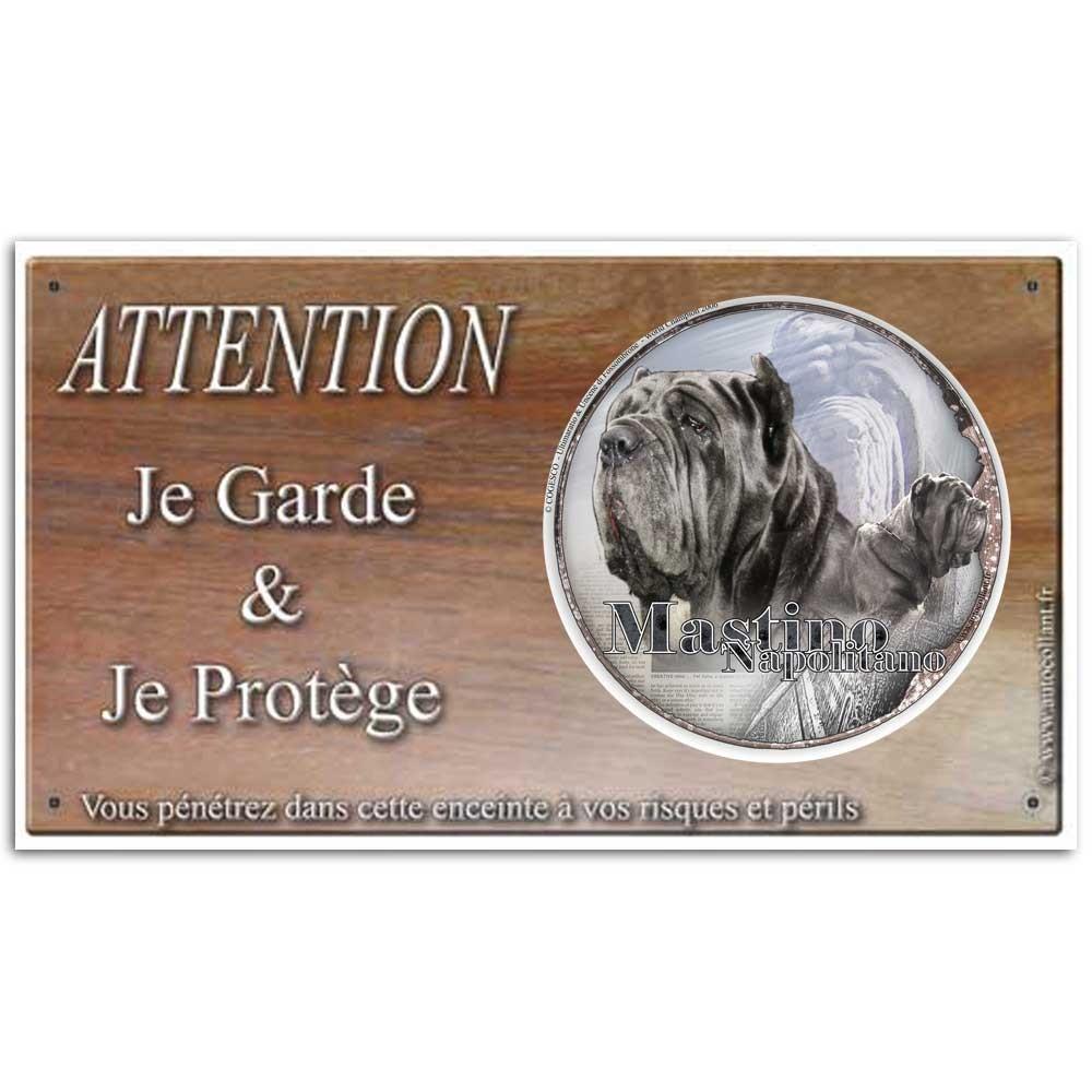 Plaque ou panneau de garde Attention au Chien - mastino napoletano 02