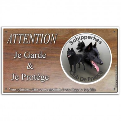 Plaque de garde Attention au Chien - club_shipperke