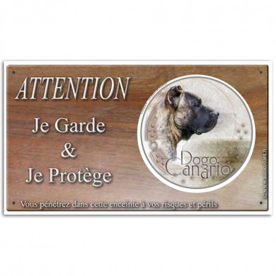 Attention au chien panneau Dogo Canario
